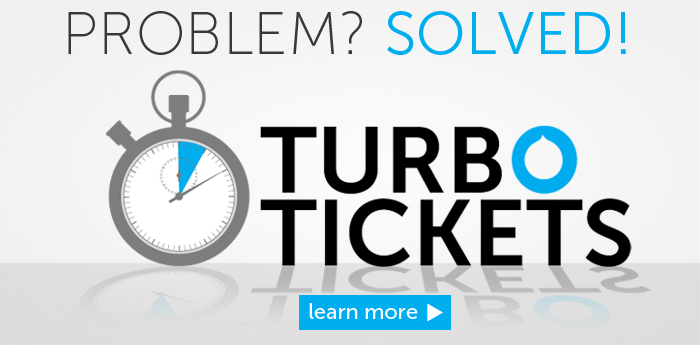 Turbo Tickets - Get your problem solved - Learn More